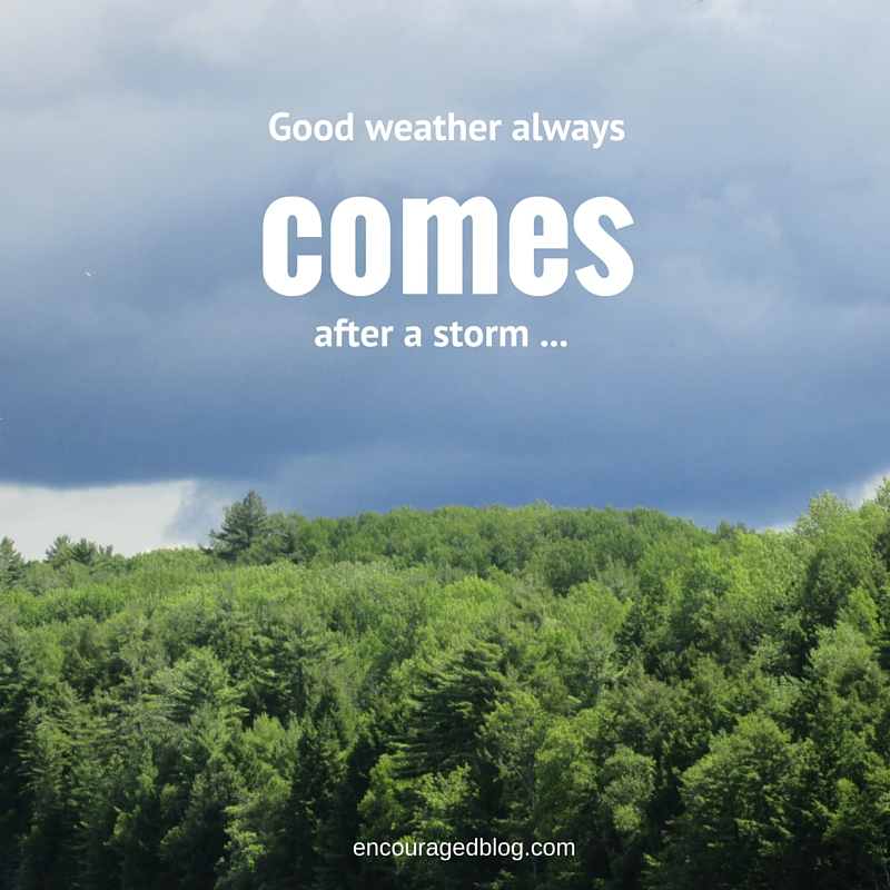 Good Weather Always comes after a storm - Noah and God's Promise